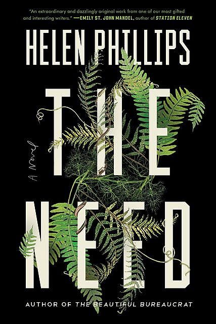 The Need, Helen Phillips