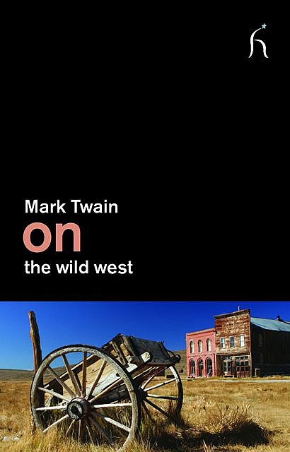 On the Wild West, Mark Twain