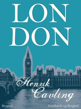 London, Henrik Cavling