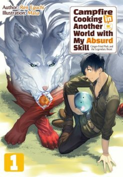 Campfire Cooking in Another World with My Absurd Skill: Volume 1, Ren Eguchi