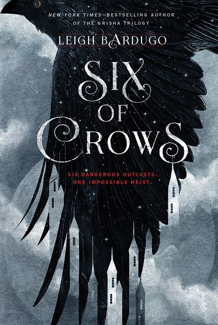 Six of Crows, Leigh Bardugo