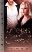 Switching the Control, Victoria Blisse