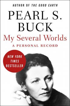 My Several Worlds, Pearl S. Buck