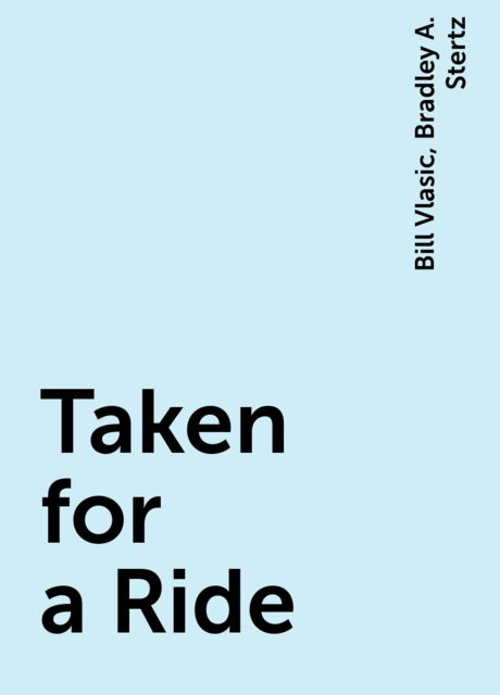 Taken for a Ride, Bill Vlasic, Bradley A. Stertz