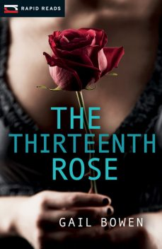 The Thirteenth Rose, Gail Bowen