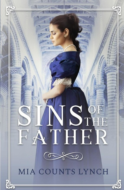 Sins of the Father, Mia Counts Lynch