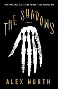 The Shadows: A Novel, Alex North