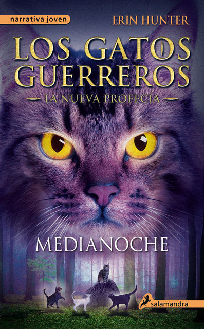 Medianoche, Erin Hunter