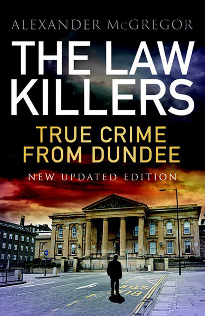 The Law Killers, Alexander McGregor