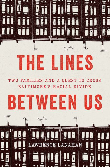The Lines Between Us, Lawrence Lanahan