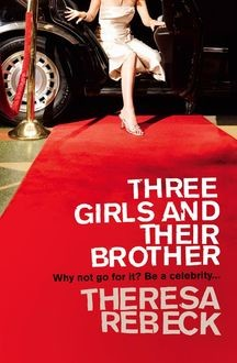 Three Girls and their Brother, Theresa Rebeck