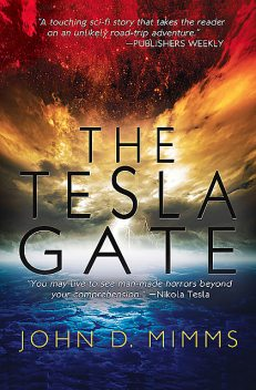 The Tesla Gate, John D Mimms
