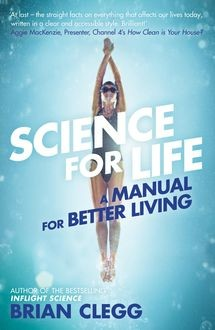 Science for Life, Brian Clegg
