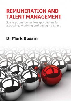 Remuneration and Talent Management, Mark Bussin