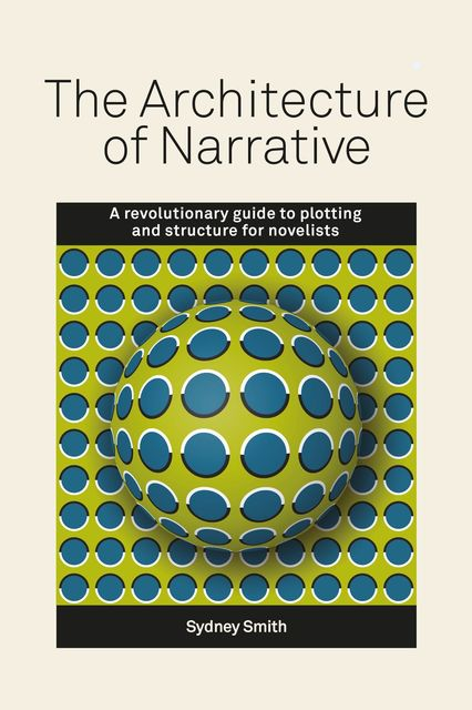 The Architecture of Narrative, Sydney Smith