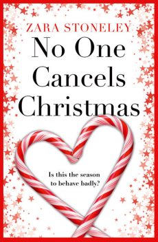 No One Cancels Christmas, Zara Stoneley