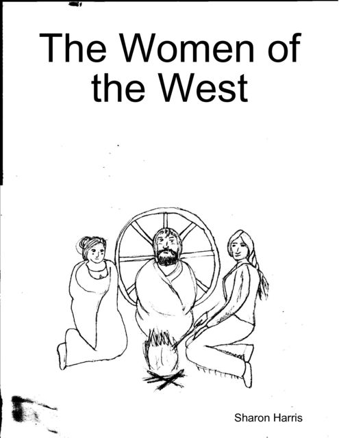 The Women of the West, Sharon Harris