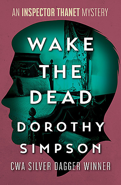 Wake the Dead, Dorothy Simpson