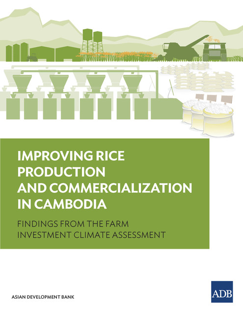 Improving Rice Production and Commercialization in Cambodia, Asian Development Bank