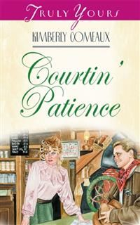 Courtin' Patience, Kimberley Comeaux