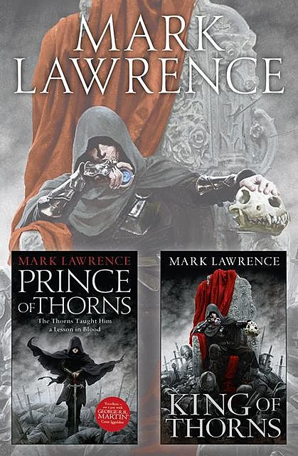 The Broken Empire Series Books 1 and 2, Mark Lawrence