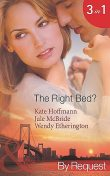 The Right Bed, Kate Hoffmann, Jule McBride, Wendy Etherington