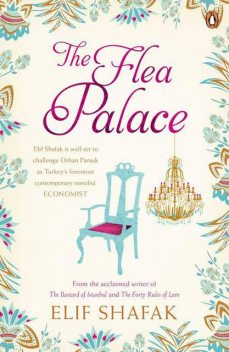 The Flea Palace, Elif Shafak