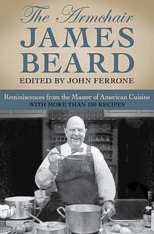 The Armchair James Beard, James Beard