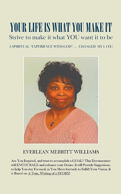 Your Life Is What You Make It, Everlean Merritt Williams