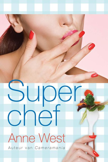 Superchef, Anne West