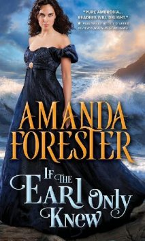 If the Earl Only Knew (The Daring Marriages), Amanda Forester