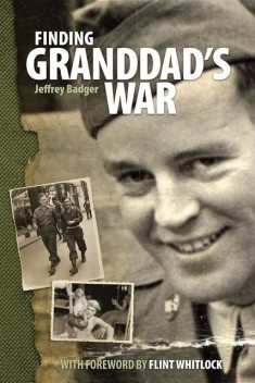Finding Granddad's War, Jeffrey Badger