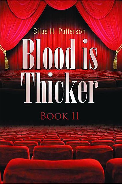 Blood is Thicker, Silas H. Patterson