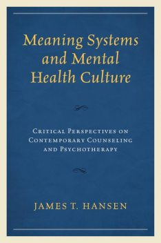 Meaning Systems and Mental Health Culture, James Hansen