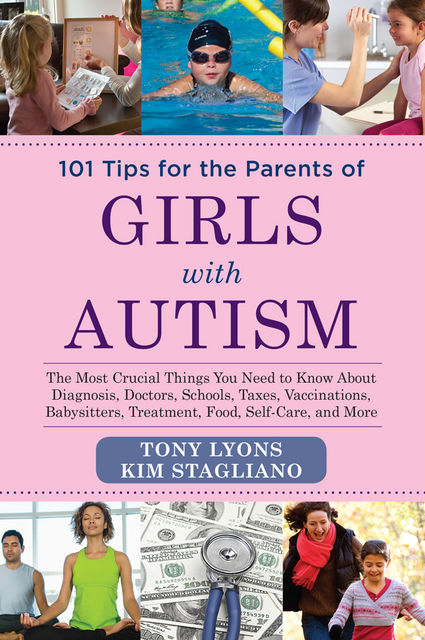 101 Tips for the Parents of Girls with Autism, Tony Lyons