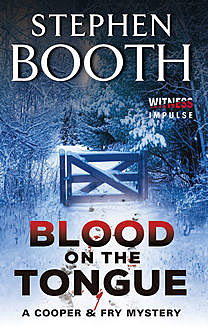 Blood on the Tongue, Stephen Booth