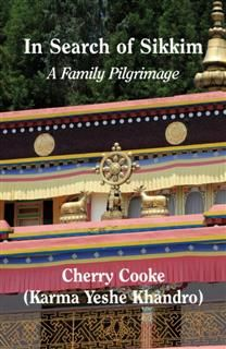 In Search of Sikkim, Cherry Cooke