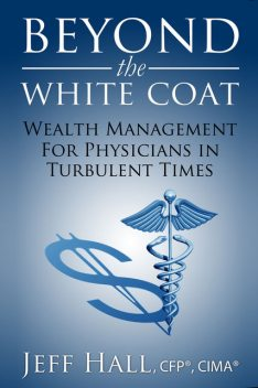 Beyond the White Coat, Jeff Hall