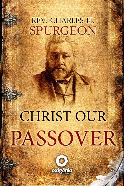 Christ Our Passover, Charles Spurgeon