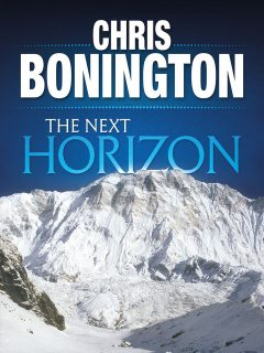 The Next Horizon, Chris Bonington
