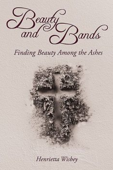 Beauty and Bands, Henrietta Wisbey