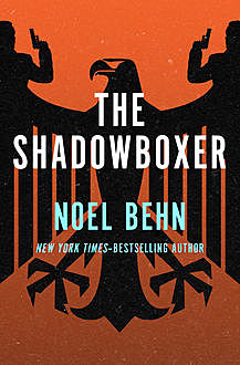 The Shadowboxer, Noel Behn