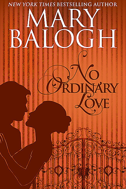No Ordinary Love, Mary Balogh