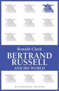 Bertrand Russell and his World, Ronald Clark