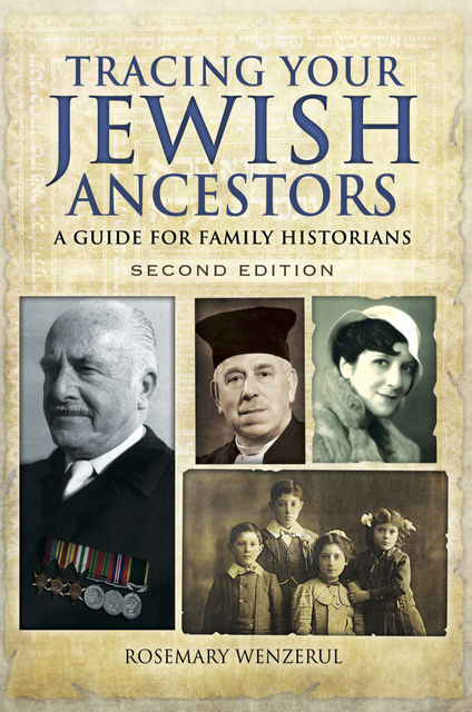 Tracing Your Jewish Ancestors, Rosemary Wenzerul