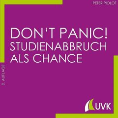 Don't Panic! Studienabbruch als Chance, Peter Piolot