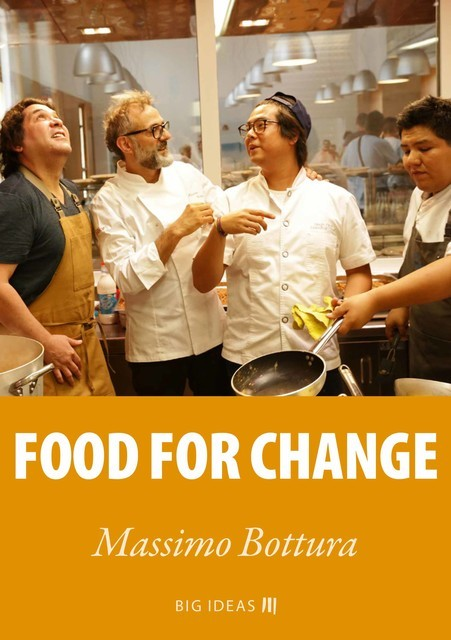 Food for change, Massimo Bottura