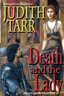 Death and the Lady, Judith Tarr