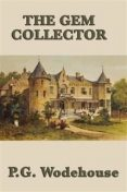 The Gem Collector, P. G. Wodehouse