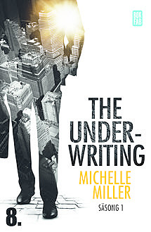 The Underwriting – S1:A8, Michelle Miller